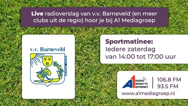 Live radioverslag v.v. Barneveld 1 via A1 Radio